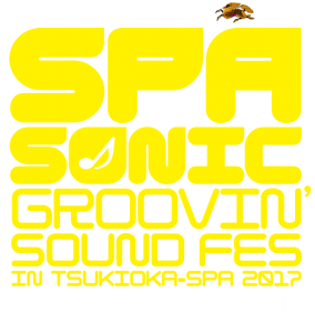 「SPA SONIC ~GROOVIN SOUND FES IN TSUKIOKA-SPA 2017~」 @ 恋人の聖地 月岡カリオンパーク | 新発田市 | 新潟県 | 日本